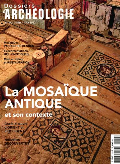 ARCHEOLOGIA + DOSSIERS D'ARCHEOLOGIE