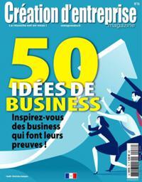 Création d'entreprise magazine N° 76