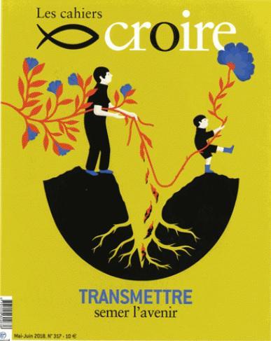 Les Cahiers Croire - N°326