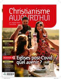 Christianisme Aujourd'Hui N° 2107