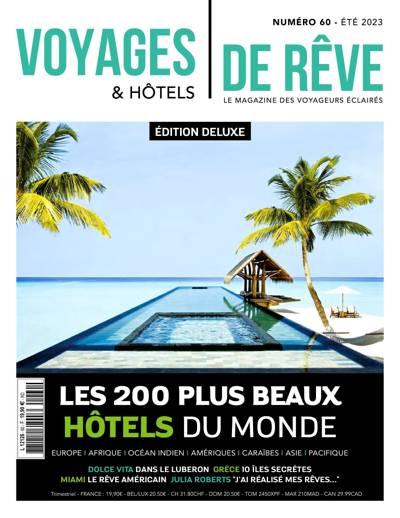 Voyages Et Hôtels De Rêve - N°47