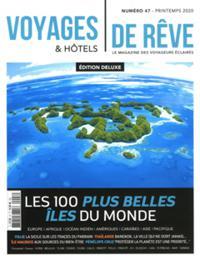 Voyages Et Hôtels De Rêve N° 47